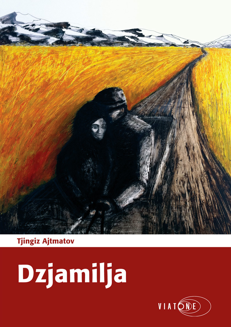 Tjingiz Ajtmatov: Dzjamilja