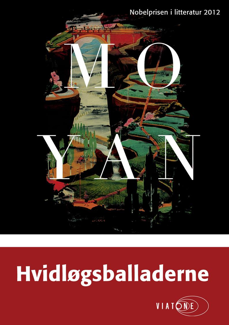 Mo Yan: Hvidløgsballaderne