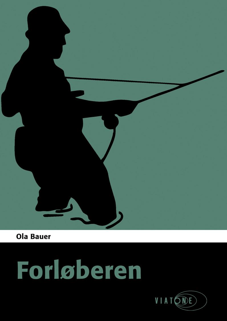 Ola Bauer: Forløberen
