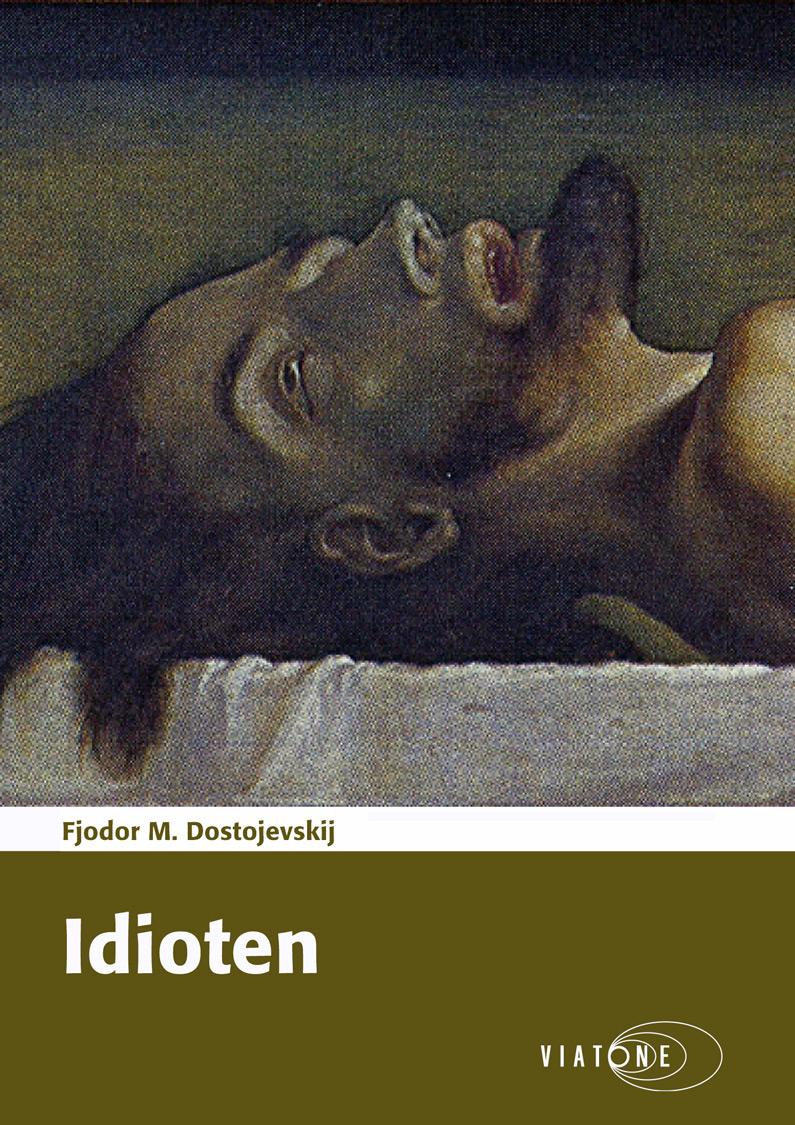 Fjodor M. Dostojevskij: Idioten