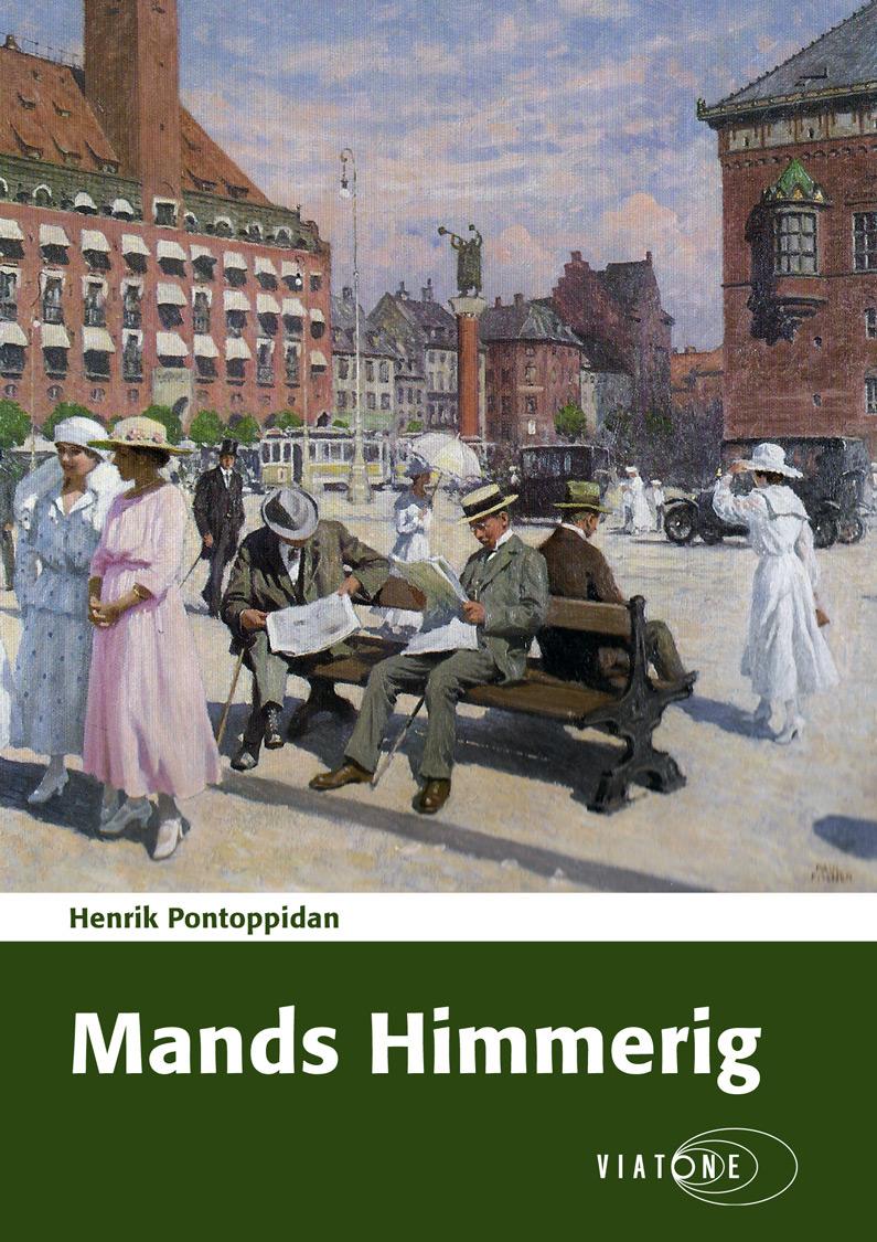Henrik Pontoppidan: Mands Himmerig