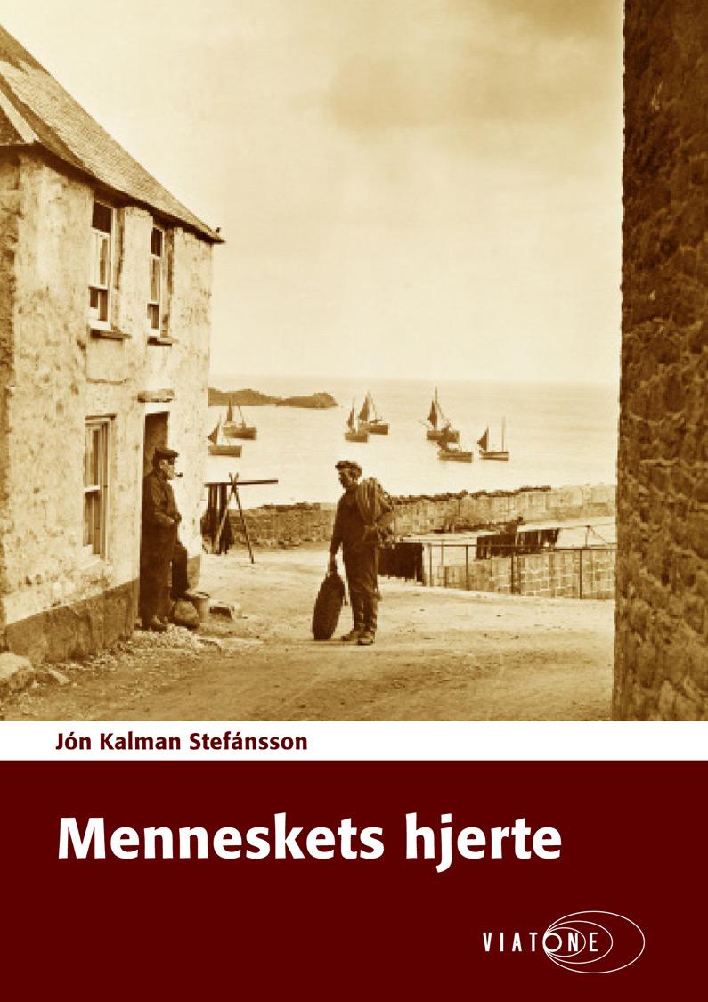 Jón Kalman Stefánsson: Menneskets hjerte