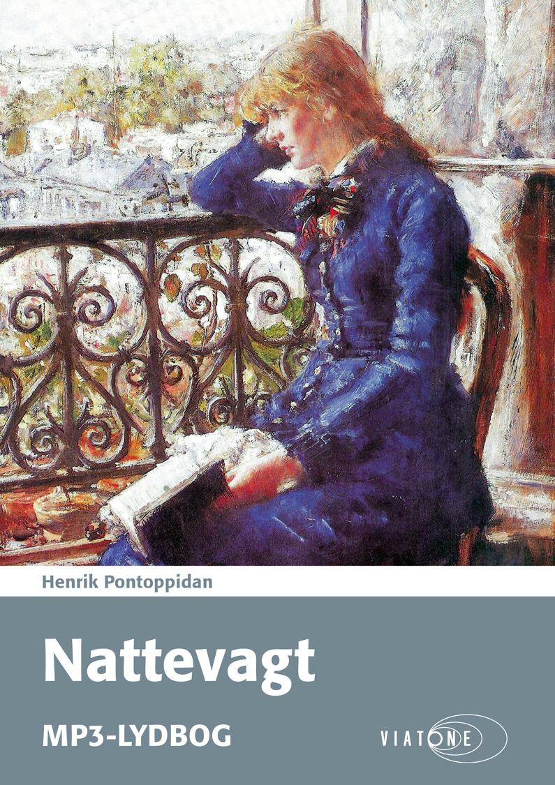 Henrik Pontoppidan: Nattevagt