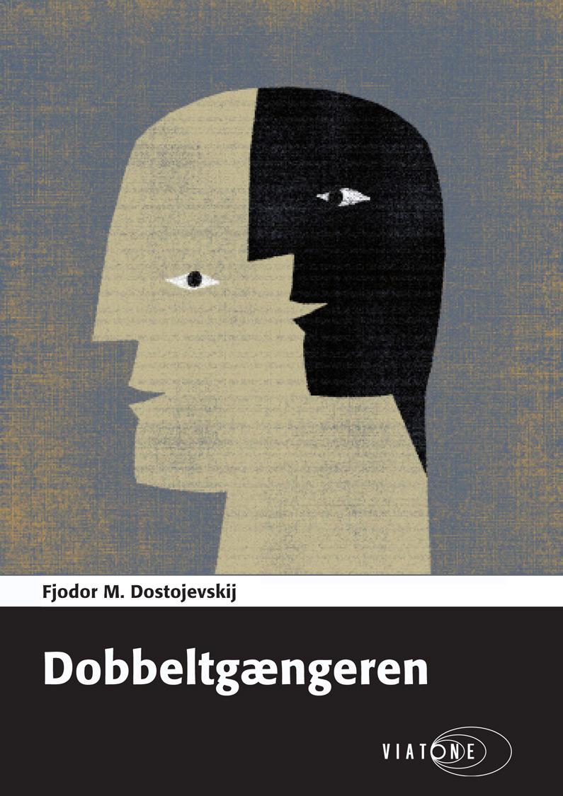 Fjodor M. Dostojevskij: Dobbeltgængeren
