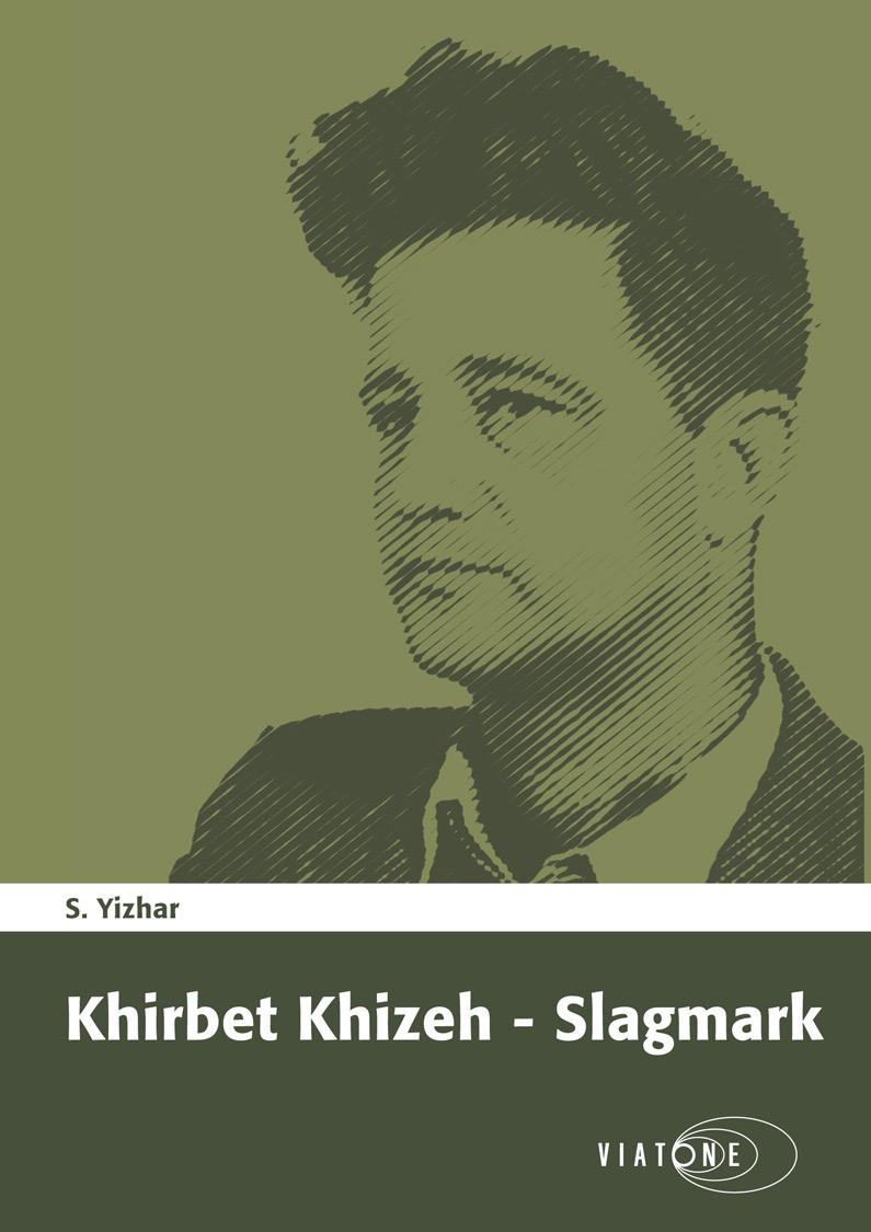 Khirbet Khizeh – Slagmark