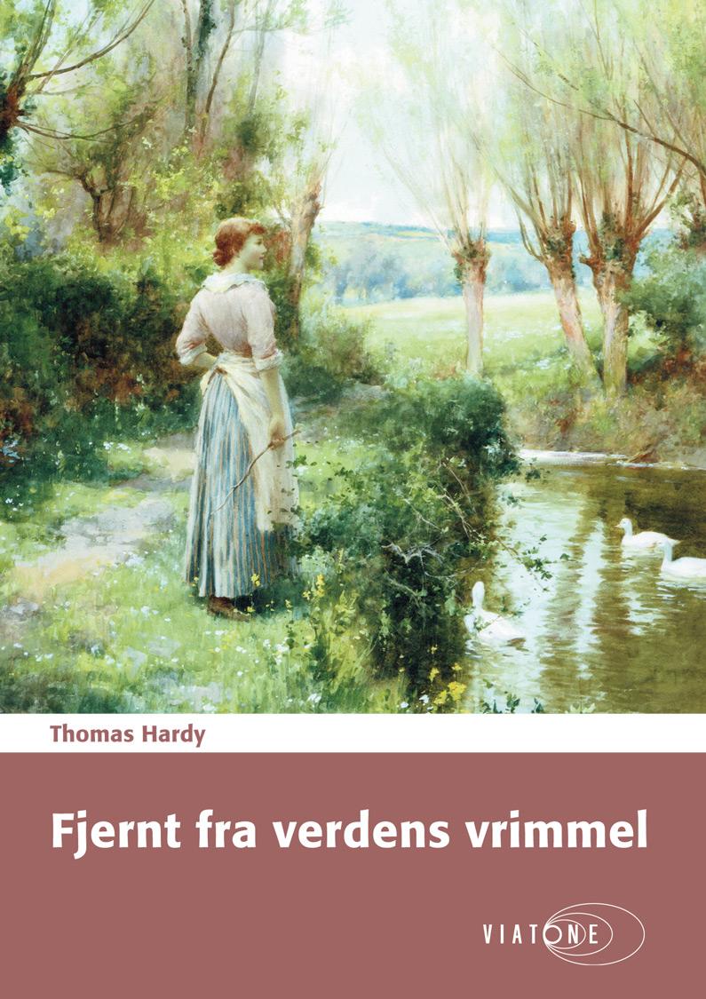 Thomas Hardy: Fjernt fra verdens vrimmel