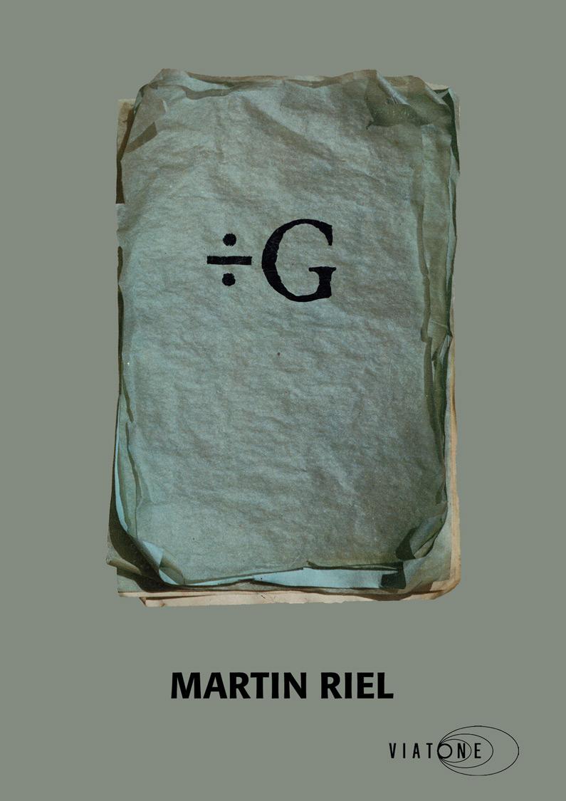 Martin Riel: ÷ G
